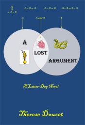 A Lost Argument: A Latter-Day Novel, by Therese Doucet