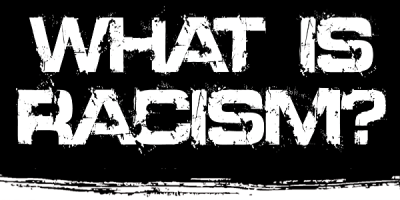 racism-2015-whatisracism