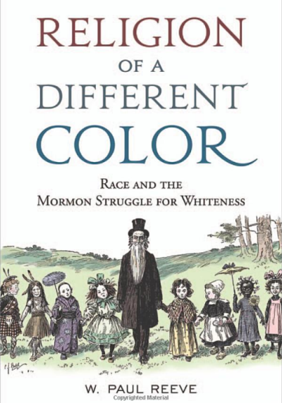 Paul Reeve's book, Religion of a Different Color, shows an editorial cartoon with a Mormon and children of different races and ethnic groups