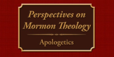 Perspectives on Mormon Theology: Apologetics