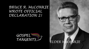 Elder McConkie wrote Official Declaration 2