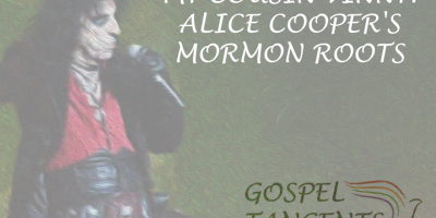 Alice Cooper grew up in the Bickertonite Church, a Mormon offshoot