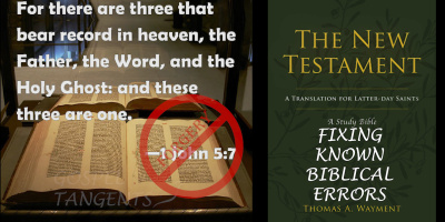 Thom Wayment's Study Bible updates the English in the New Testament and identifies errors in translation. Must buy! https://amzn.to/2M6UVUd