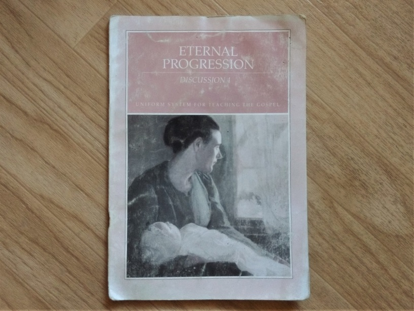"cover of the fourth Mormon missionary discussion, ""Eternal Progression."""