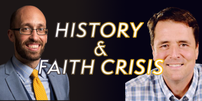 History and Faith Crisis: What is the role?